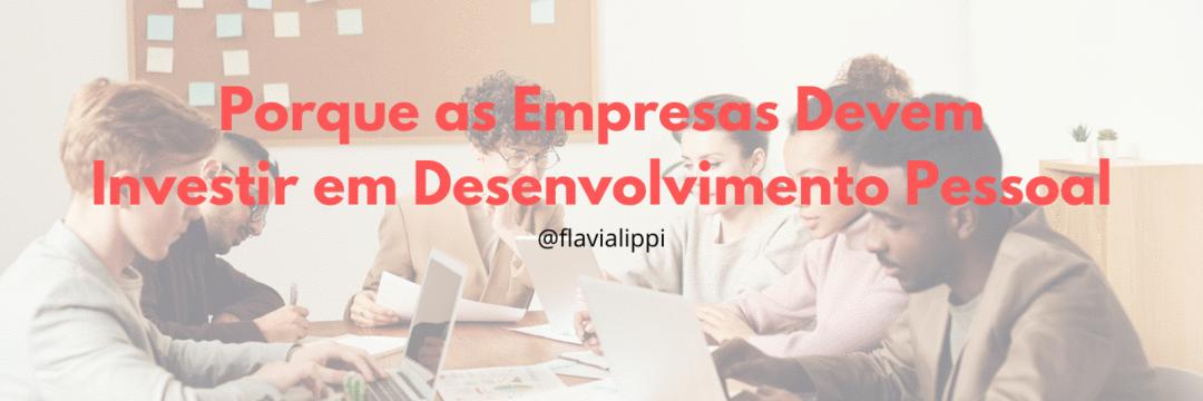 Por que as empresas deveriam investir em desenvolvimento pessoal?